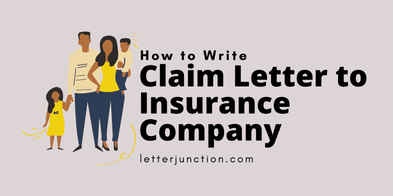 how to write a claim letter to insurance company