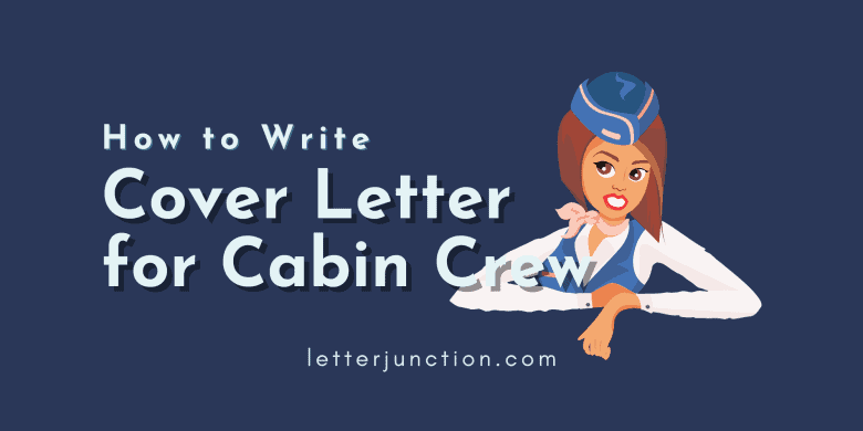 how to write cover letter for cabin crew