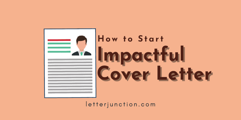 how to start an impactful cover letter
