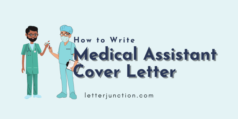 how to write medical assistant cover letter