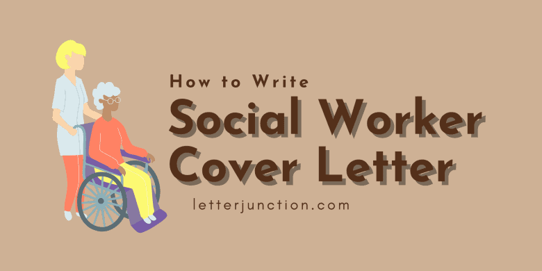 how to write a social worker cover letter