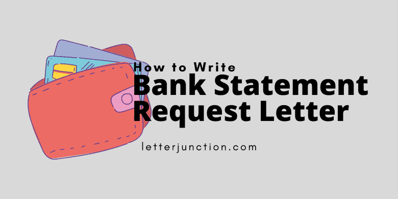 how to write bank statement request letter