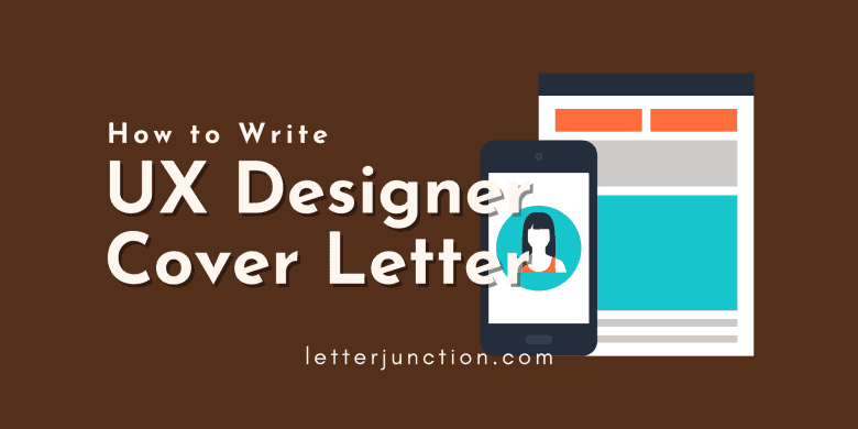 how to write ux designer cover letter