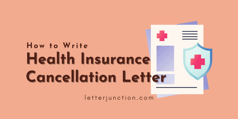 how to write health insurance cancellation letter