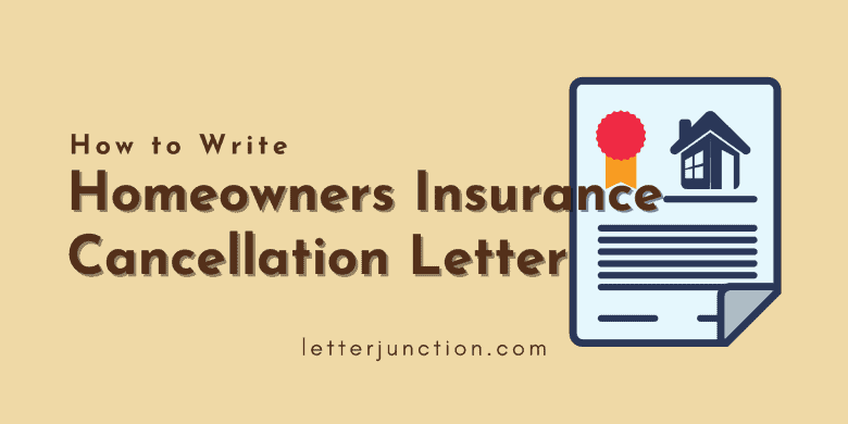 how to write homeowners insurance cancellation letter