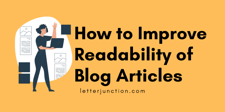 how to improve readability of blog articles