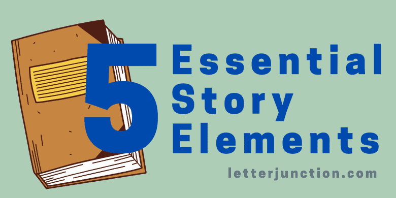 5 essential story elements