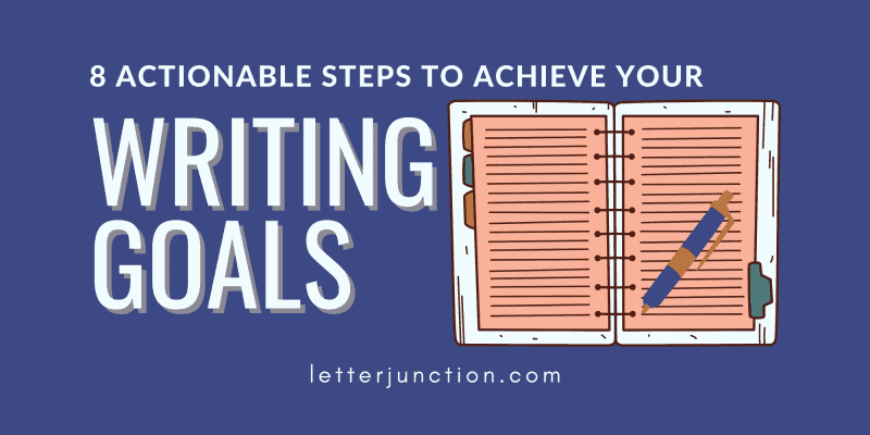 how to achieve your writing goals