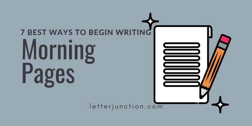 Best Ways to Begin Writing Morning Pages