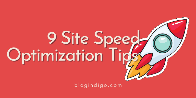 9 site speed optimization tips