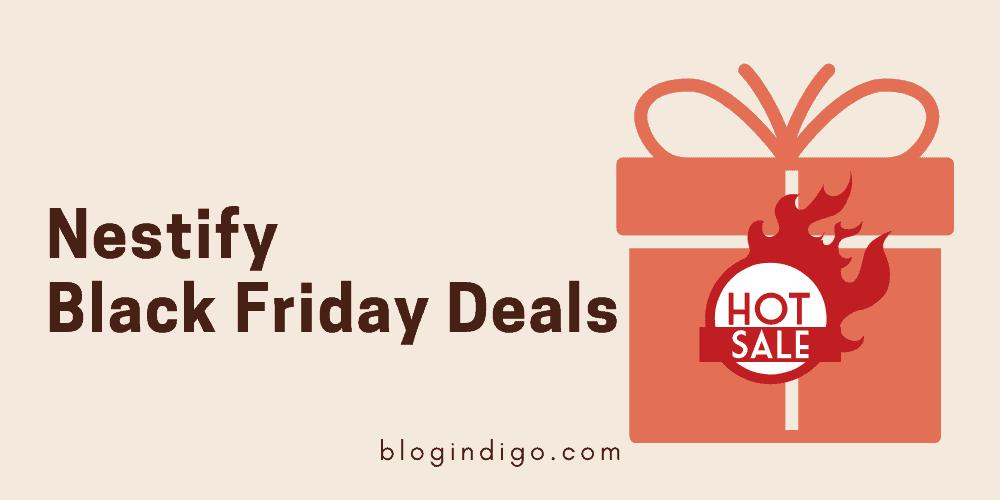 Nestify Black Friday Deals