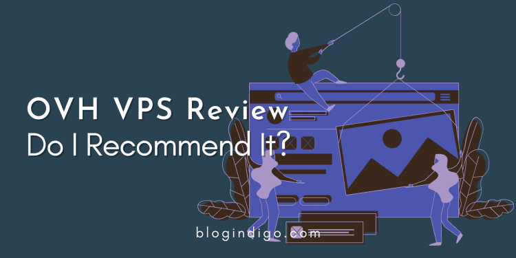 OVH VPS Review